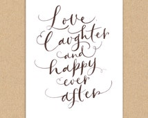 """Download Hand Lettered Quote Print A4 """"Love, Laughter & Happy Ever After"""""""