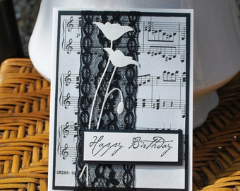 Hand made Card: Happy Birthday black and white sheet music black lace