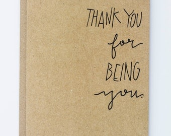 Thank You for Being You Illustrated Greeting Card, Thank you or Friendship