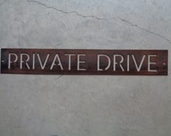 Metal PRIVATE DRIVE sign in gorgeous copper acid with baked on clear coat