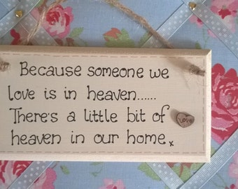 Handmade shabby chic remembrance plaque 'Someone we love is in heaven'