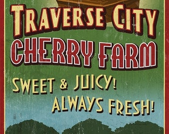 Traverse City, Michigan - Cherry Farm Vintage Sign (Art Prints available in multiple sizes)