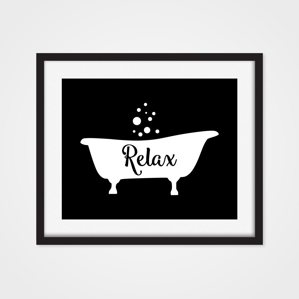 Bathtub Art Print Bathroom Wall Decor Relax Art Black