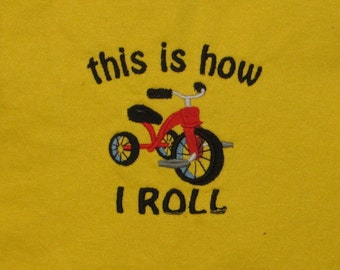 "Embroidery Canary t shirt, ""This how I roll"" fit's 2-4T XS, Tee, cotton tshirt, children clothing"