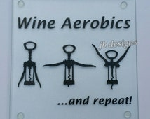 Small glass cutting board, cheese board, housewarming gift, wedding gift, wine lover, funny gift, humorous kitchen, wine exercise, aerobics