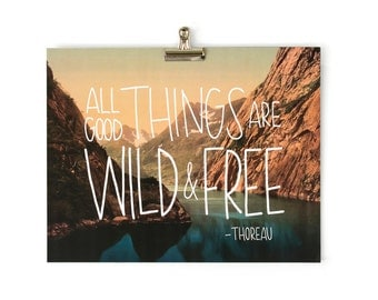 Wild and Free 11x14 8x10 Print Moms, Dads and Grads Handlettering Landscape Nature Wanderlust Vintage Photography