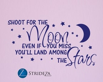 Shoot for the moon wall decal, Moon decal, moon decor, moon wall decal, moon wall art, moon wall decor, moon art, moon and stars, D00044.