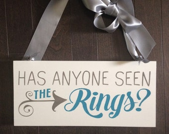 Has Anyone Seen the Rings Ring Bearer Sign, Hand Painted by IzzyB Vintage Me
