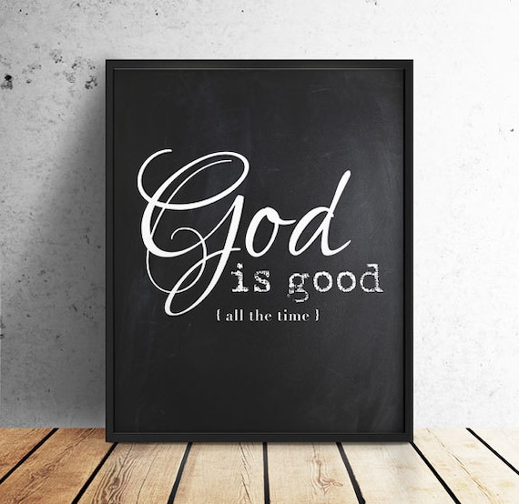 God Is Good Scripture Art Bible Verse Inspirational Quote