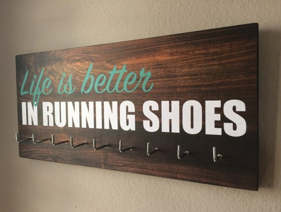 Race Medal Holder Life Is Better In Running Shoes