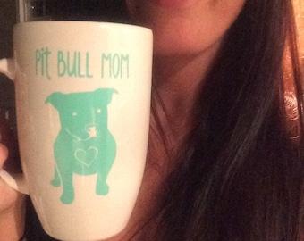 Pit Bull Mom Mug    Pit Bull Mug    Pit Bull    PitBull    16oz    20oz