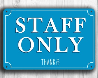 STAFF ONLY SIGN, Staff Only signs, Classic style Staff Only sign, hanging Staff Only Sign. staff only door sign staff, Business Staff Sign