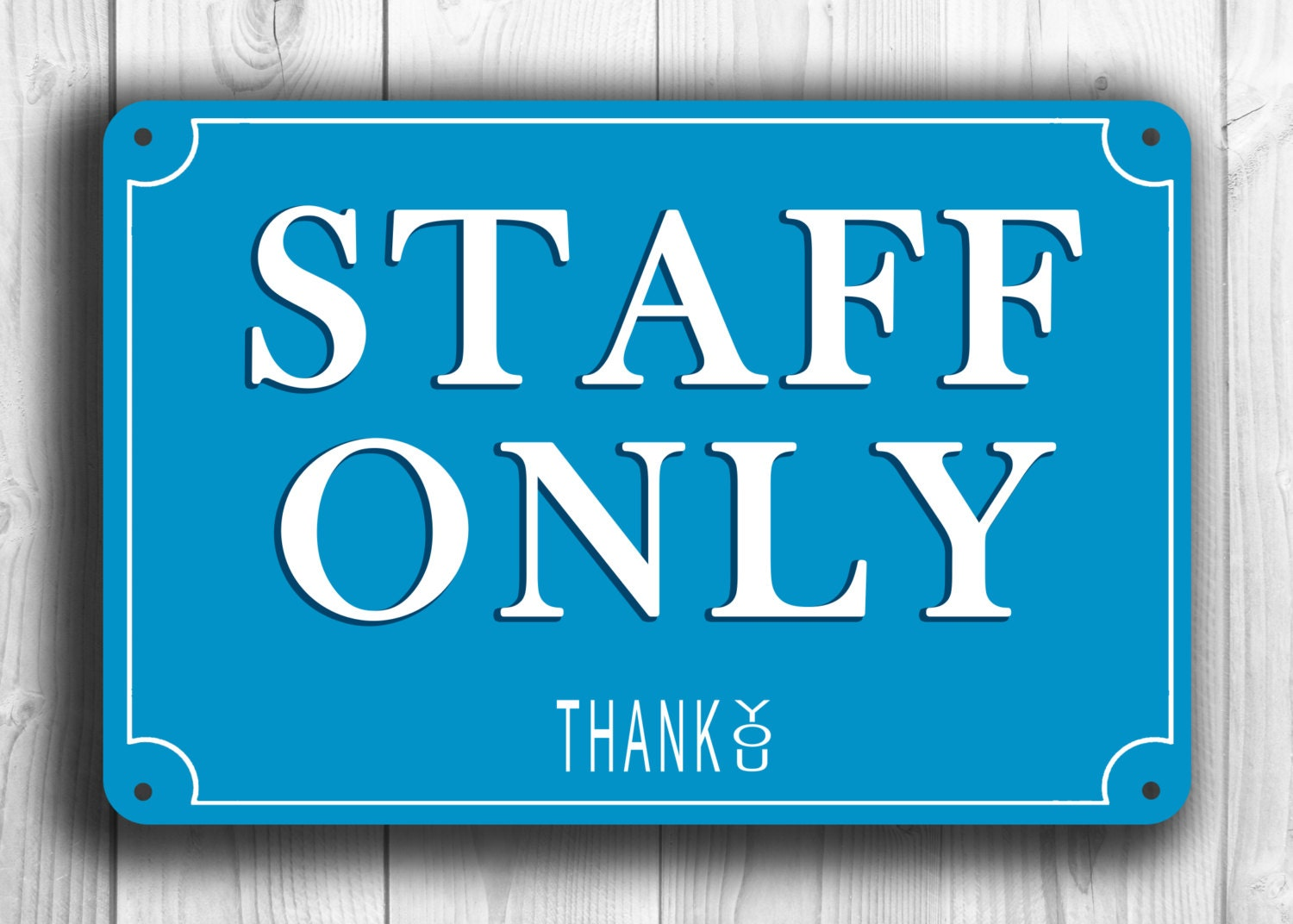 STAFF ONLY SIGN Staff Only signs Classic style Staff Only