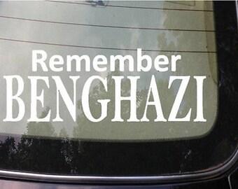 Remember Benghazi Sticker Tea Party Anti Obama Clinton Conservative Liberal 2A