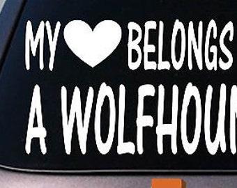 My Heart Belongs To An Irish Wolfhound Sticker Decal *D988*