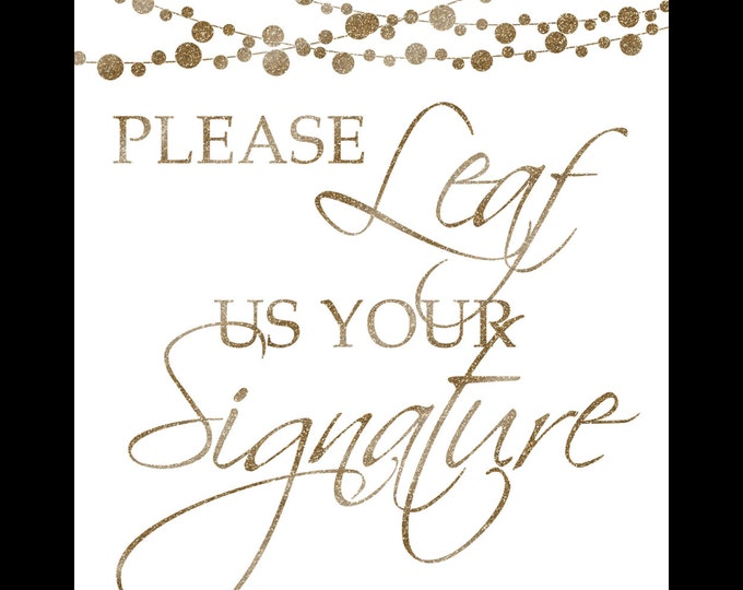 please LEAF us your SIGNATURE-Printable-moonlit collection-instant download-DIY-white and glitter gold