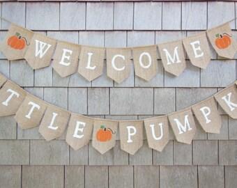 Little Pumpkin Banner, Little Pumpkin Baby Shower Decor, Burlap Garland, Welcome Little Pumpkin, Pumpkin Baby Shower, Little Pumpkin Sign
