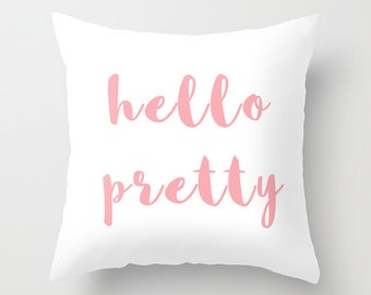 Hello Pretty, Pink Pillow, Velvet Cushion Cover, Tween Room Decor, Teen Pillows, Girls Bedroom, Teen Room Decor, Pink Cushion, 18x18, 22x22