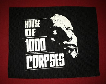 House Of 1000 Corpses Cloth Punk Patch