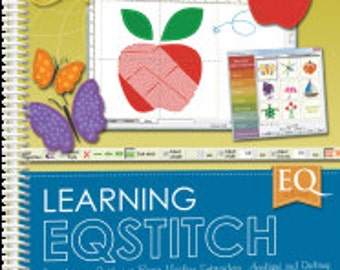 EQ with Me: Learning EQStitch, by Yvonne Menear The Electric Quilt Co. - BOOK  sku9135
