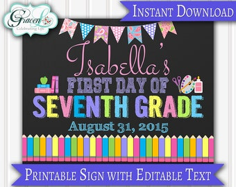 First Day Of School Sign, 1st Day Of School Sign, 7th Grade Sign, Back To School Sign, Editable PDF (personalize text using Adobe Reader)