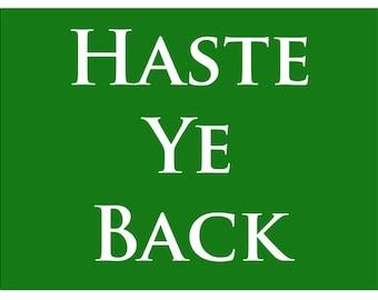 Haste Ye Back Metal Sign, Scottish Saying, Street Sign, Den, Wall Décor, HB7156
