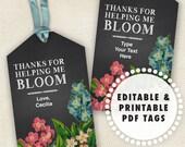 Printable Teacher Gift Tags - Thanks for Helping Me Bloom for Mentors  // DIY Digital Editable PDF // Chalkboard with Vintage Flowers