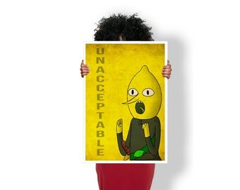 Adventure Time earl of lemongrab unacceptable  - Art Print / Poster / Cool Art - Any Size