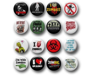 """Set 16 ZOMBIES Funny Humor 1.25"""" Pinback Buttons Pins Badges OR Magnets Apocalypse Cute Gift"""