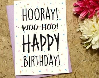 Hooray! Woo Hoo! Happy Birthday! Birthday Card