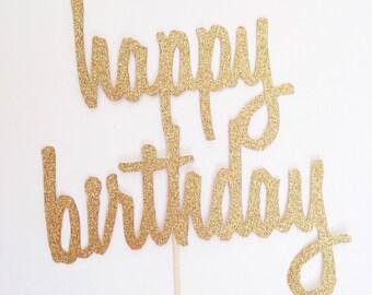 Gold Happy Birthday Topper - Script Cake Topper - Bday Cake Topper - Glitter Cake Topper - HBD Cake Topper - Cursive Cake Topper