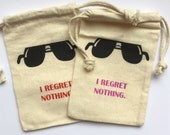 Bachelorette Hangover Kit Bags- I Regret Nothing- NEW style/color- 4X6""