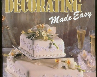 1989 Women's Weekly CAKE DECORATING Made Easy Vintage Cookbook Birthdays Weddings Christmas Christenings
