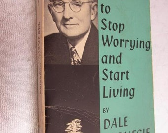 1972 How To Stop Worrying And Start Living By DALE CARNEGIE Vintage Motivational Self Help Paperback
