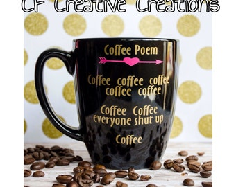 Coffee Poem, cute Coffee Mug