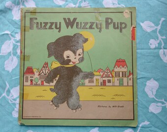 Fuzzy Wuzzy Pup Book by Milt Groth - 1945