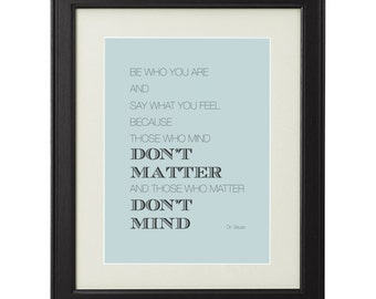 Dr. Seuss Those who mind dont matter