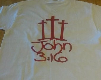 John 3:16 with 3 crosses - custom t-shirt with your choice of colors.