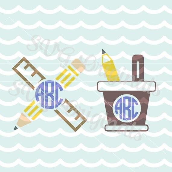 Download School Teacher Monogram art SVG Back to School Pen and Pencil