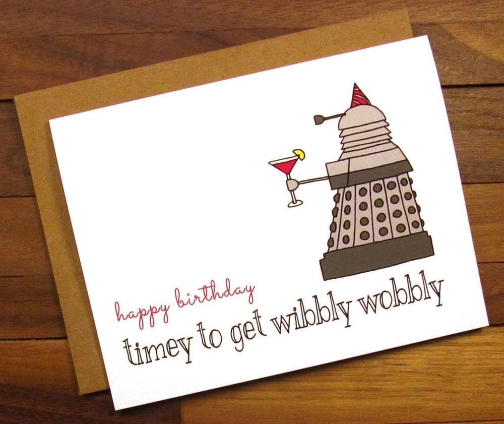 Funny Birthday Card Dr Who Birthday Card Timey to get – Dr Who Birthday Card