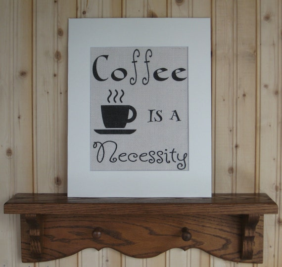 Coffee Burlap Print Quote about Coffee Coffee Decor Coffee