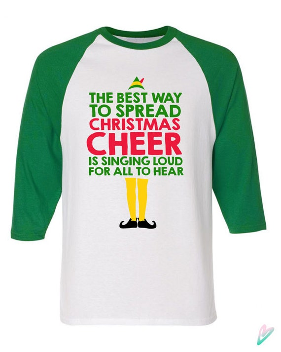 Christmas Cheer Buddy the Elf Raglan 3/4 Sleeve Shirt American Apparel Funny Gift xmas Present Holiday Film Movie Festive Singing Loud Quote