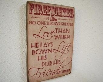Firefighter Decor, No Greater Love Verse, John 15:13, Fireman, Firefighter, Firefighter Gift, Firefighter Sign, Herosigns