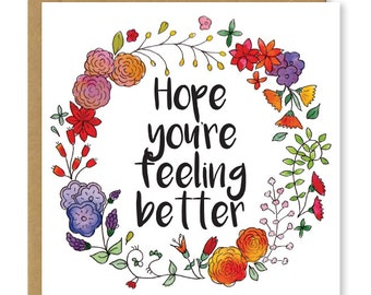 Hope you're feeling better card | Get well soon | Get better soon card | Floral feel better soon greetings card