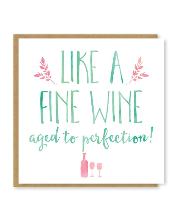 Birthday Card Like A Fine Wine Aged To Perfection Cute