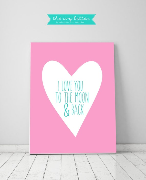 i love you to the moon and back wall art prints inspirational. Black Bedroom Furniture Sets. Home Design Ideas