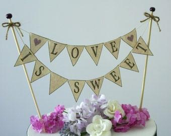 Wedding Cake BANNER Love Is Sweet Rustic Wedding Cake Topper