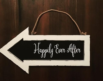 Wedding Sign Arrow : Happily Ever After Chalkboard Calligraphy