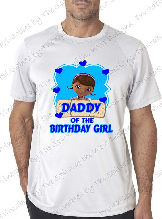 Daddy of the birthday girl doc mcstuffins shirt iron on for Doc mcstuffins birthday girl shirt