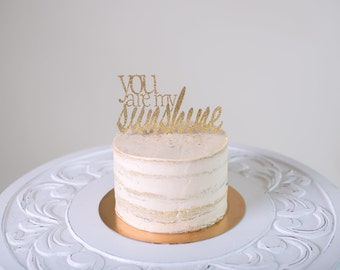 You Are My Sunshine Cake Topper